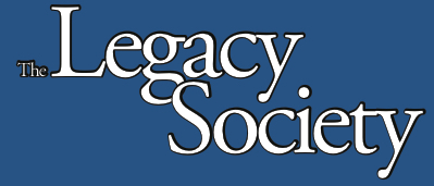 The Legacy Society - Planned Giving